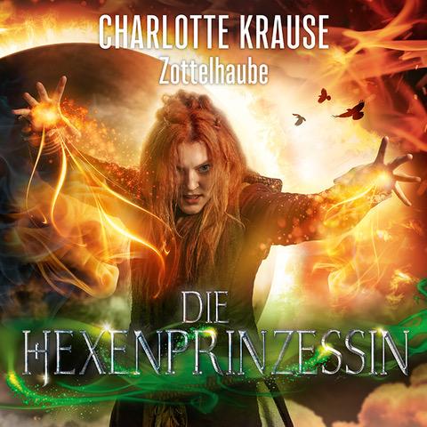 """CHARLOTTE KRAUSE IST """"DIE HEXENPRINZESSIN"""""""